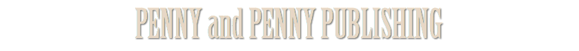 PENNY and PENNY PUBLISHING